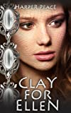 Clay for Ellen (A Tale of Glamours) (Tales from the Lands - Epic Fantasy Series Book 3)