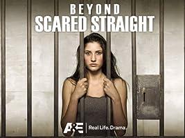 Beyond Scared Straight Season 3