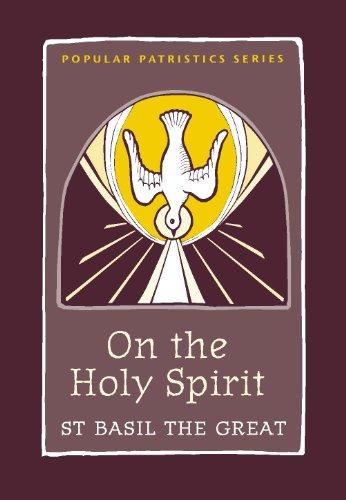 On the Holy Spirit: St. Basil the Great (Popular Patristics)