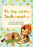 The Boy and the Sockmonster [Kindle Edition]