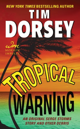 Tropical Warning: An Original Serge Storms Story and Other Debris by Tim Dorsey, Mr. Media Interviews