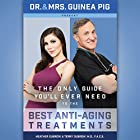 Dr. and Mrs. Guinea Pig Present the Only Guide You'll Ever Need to the Best Anti-Aging Treatments Hörbuch von Terry Dubrow MD FACS, Heather Dubrow Gesprochen von: Terry Dubrow MD FACS, Heather Dubrow