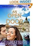 An Open Door (A Christian Contemporary Romance) (Romance Across the Globe Book 1)