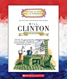 Bill Clinton (Getting to Know the Us Presidents)