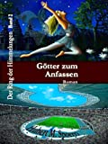 img - for G tter zum Anfassen (Der Ring der Himmelungen 2) (German Edition) book / textbook / text book