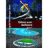 """G�tter zum Anfassen (Der Ring der Himmelungen 2)von """"Hubert M. Sp�rri"""""""