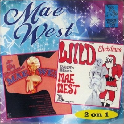 Wild Christmas Fabulous Mae by Mae West