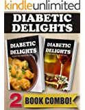 Sugar-Free Indian Recipes and Sugar-Free Italian Recipes: 2 Book Combo (Diabetic Delights) (English Edition)