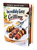Incredibly Easy Grilling