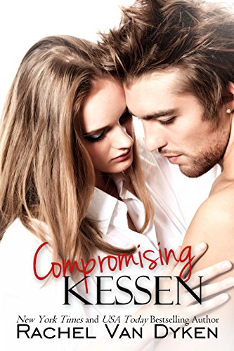 Rachel Van Dyken - Compromising Kessen