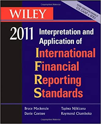 Wiley Interpretation and Application of International Financial Reporting Standards 2011 (Wiley Ifrs: Interpretation & Application of International Financial Reporting Standards)