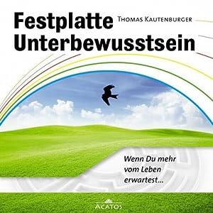 Festplatte Unterbewusstsein Hörbuch