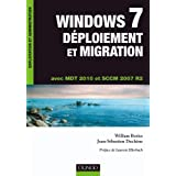 Windows 7 D�ploiement et migration - MDT 2010 et SCCM 2007 R2par William Bories