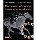 img - for C. Wayne McIlwraith Diagnostic and Surgical Arthroscopy in the Horse Fourth Edition (Hardback) - Common book / textbook / text book