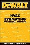 DeWalt HVAC Estimating Professional Pocket Reference
