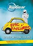 Top Gear: Epic Failures: 50 Great Mot...