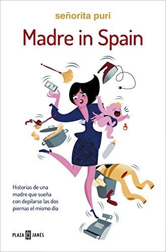 Portada del libro Madre in Spain de Señorita Puri