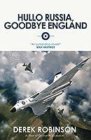 Hullo Russia, Goodbye England (English Edition)