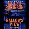 Gallows View (       UNABRIDGED) by Peter Robinson Narrated by Mark Honan