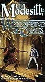 Wellspring of Chaos (Saga of Recluce)