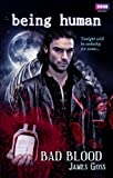 Being Human: Bad Blood (1846079004) by Goss, James