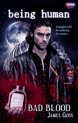 Being Human: Bad Blood (Being Human Novels)