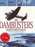img - for The Dambusters by Sweetman, John, Coward, David, Johnstone, Gary (2003) Hardcover book / textbook / text book