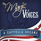 The Magic of Voices: A Cappella Dreams