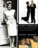 img - for First Families: An Intimate Portrait from the Kennedys to the Clintons by Harry Benson (1997-05-03) book / textbook / text book