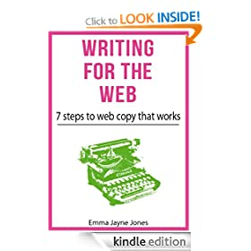 Writing for the web: 7 steps to web copy that works