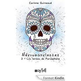 N�cromanciennes - 2: Les Larmes de Pers�phone