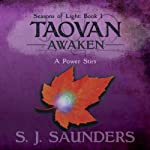 Taovan: Awaken: Seasons of Light, Volume 1 (       UNABRIDGED) by S. J. Saunders Narrated by Lee Strayer