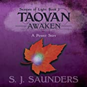 Taovan: Awaken: Seasons of Light, Volume 1 | [S. J. Saunders]