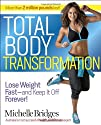 Total Body Transformation: Lose Weigh…