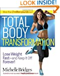 Total Body Transformation: Lose Weigh...