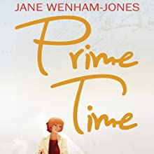 Prime Time (       UNABRIDGED) by Jane Wenham Jones Narrated by Penelope Freeman