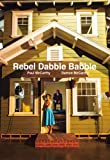 Paul McCarthy/Damon McCarthy: Rebel Dabble Babble (3037643366) by Grau, Donatien