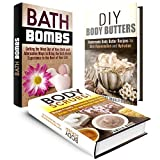 Skin Care Box Set (3 in 1): Homemade Bath Bombs, Scrubs and Butters to Rejuvenate Your Skin (DIY Beauty Products)