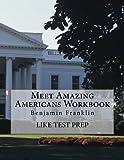 Meet Amazing Americans Workbook: Benjamin Franklin