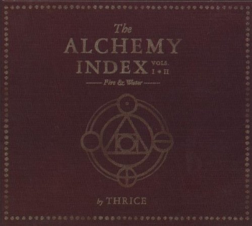 The Alchemy Index: Vols 1 & 2 Fire & Water - Thrice