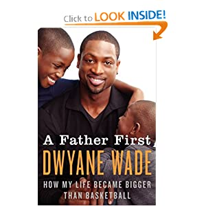 Downloads A Father First: How My Life Became Bigger Than Basketball e-book