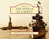img - for The Statue of Liberty (Postcards of America: New York) book / textbook / text book