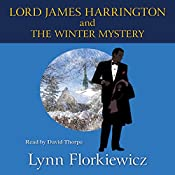 Lord James Harrington and the Winter Mystery | [Lynn Florkiewicz]