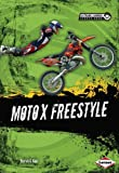 img - for Moto X Freestyle (Extreme Summer Sports Zone) book / textbook / text book