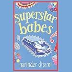 Superstar Babes | Narinder Dhami