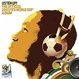 MP3-Download Vorstellung: Listen Up! The Official 2010 Fifa World Cup Album