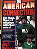 The American Connection (0140084959) by Holland, Jack