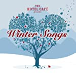 The Hotel Caf� presents... Winter Songs