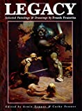 Legacy: Paintings and Drawings by Frank Frazetta (1599290189) by Frazetta, Frank