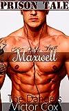 The Dangers: Maxwell (Prison Tale)